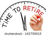 hand writing time to retire... | Shutterstock . vector #142750015