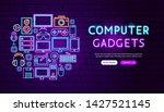 computer gadgets neon banner... | Shutterstock .eps vector #1427521145