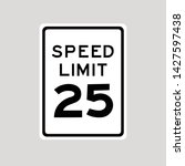 road sign speed limit 25 vector ... | Shutterstock .eps vector #1427597438