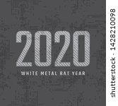 2020 white metal rat year.... | Shutterstock .eps vector #1428210098