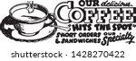 our delicious coffee   retro ad ... | Shutterstock .eps vector #1428270422