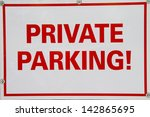 private parking sign | Shutterstock . vector #142865695