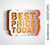 paper sign   best price today... | Shutterstock .eps vector #142871392