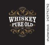 whiskey logo. whiskey pure old... | Shutterstock .eps vector #1429792742