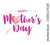 happy mother's day lettering...   Shutterstock .eps vector #1430117618
