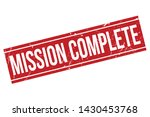 mission complete rubber stamp.... | Shutterstock .eps vector #1430453768