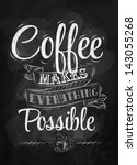 poster lettering coffee makes... | Shutterstock .eps vector #143055268