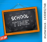inscription school time and... | Shutterstock .eps vector #1430852768