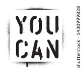 ''you Can''. Motivational Quote....
