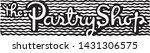 the pastry shop   retro ad art... | Shutterstock .eps vector #1431306575