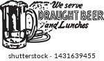 we serve draught beer   retro... | Shutterstock .eps vector #1431639455