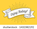 enjoy today. vintage trendy... | Shutterstock . vector #1432382192