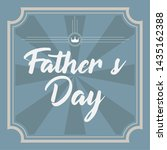 happy father day vintage gift... | Shutterstock .eps vector #1435162388
