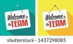 welcome to the team door sign... | Shutterstock .eps vector #1437298085
