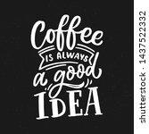 coffee lettering poster for... | Shutterstock .eps vector #1437522332