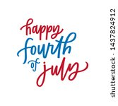 happy fourth of july quote   Shutterstock .eps vector #1437824912