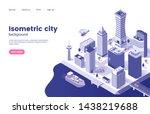isometric city background.... | Shutterstock .eps vector #1438219688