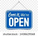 blue sign come in we are open ... | Shutterstock .eps vector #1438629068