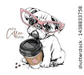 Stock vector cute pug puppy in a pink glasses with a plastic cup of coffee it s coffee time lettering quote 1438833758