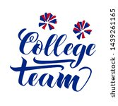 college team lettering text.... | Shutterstock .eps vector #1439261165