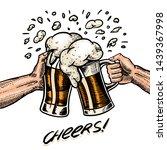 cheers toast. beer in hand.... | Shutterstock .eps vector #1439367998