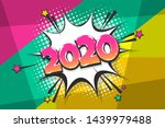 2020 cartoon comic text speech... | Shutterstock .eps vector #1439979488