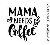 Mama Needs Coffee T Shirt...