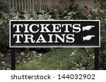railway sign for tickets and...   Shutterstock . vector #144032902