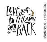 love you to the moon and back.... | Shutterstock .eps vector #1440838232