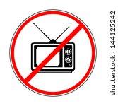 sign prohibiting tv | Shutterstock .eps vector #144125242