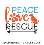 peace love rescue inspiring...   Shutterstock .eps vector #1441552145
