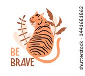 be brave. cute hand drawn tiger ... | Shutterstock .eps vector #1441681862