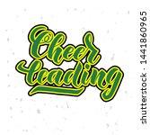 cheerleading  lettering text.... | Shutterstock .eps vector #1441860965