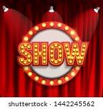 realistic show announcement...   Shutterstock . vector #1442245562