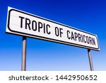 Sign at the Tropic of Capricorn on the B1, between