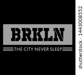 brooklyn slogan graphic... | Shutterstock .eps vector #1443008552