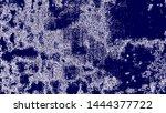 art stylized blue texture... | Shutterstock . vector #1444377722