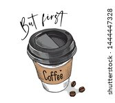 plastic cup of coffee. but... | Shutterstock .eps vector #1444447328