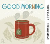 the cup of tea the vector... | Shutterstock .eps vector #144465388