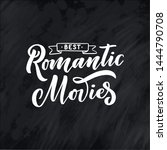 romantic movies lettering in... | Shutterstock .eps vector #1444790708