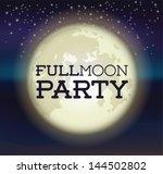 full moon party | Shutterstock .eps vector #144502802