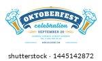 oktoberfest flyer or banner... | Shutterstock .eps vector #1445142872