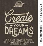 create your dreams. vector... | Shutterstock .eps vector #1445173325