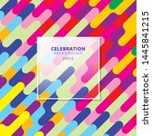 abstract celebration background ... | Shutterstock .eps vector #1445841215