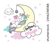 Stock vector cute unicorn sleeping on the moon in the clouds and the inscription believe in magic on a white 1446248588