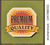 premium quality over green... | Shutterstock .eps vector #144788032