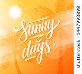 sunny days. summertime... | Shutterstock .eps vector #1447993898