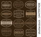 chocolate premium quality stamp.... | Shutterstock .eps vector #1447997438