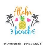 aloha beach saying quote vector ... | Shutterstock .eps vector #1448342075
