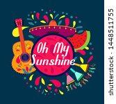 oh my sunshine  beautiful...   Shutterstock .eps vector #1448511755